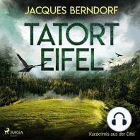 Tatort Eifel - Kurzkrimis aus der Eifel
