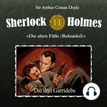 Sherlock Holmes, Die alten Fälle (Reloaded), Fall 11: Die drei Garridebs