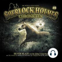 Sherlock Holmes Chronicles, Folge 49: Silver Blaze