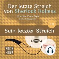 Sherlock Holmes - Der letzte Streich