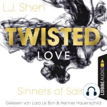 Twisted Love - Sinners of Saint 2