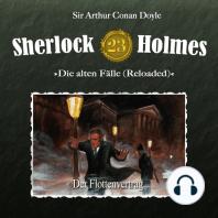 Sherlock Holmes, Die alten Fälle (Reloaded), Fall 23