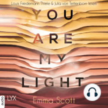 """You Are My Light - Die Novella zu """"The Light in Us"""""""