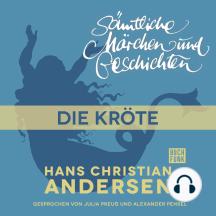 H. C. Andersen: Sämtliche Märchen und Geschichten, Die Kröte