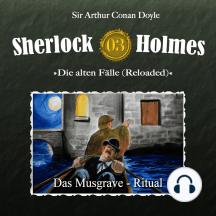 Sherlock Holmes, Die alten Fälle (Reloaded), Fall 3: Das Musgrave-Ritual