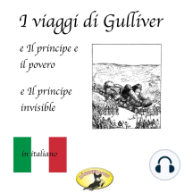 Fiabe in italiano, I viaggi di Gulliver / Il principe e il povero / Il principe invisibile
