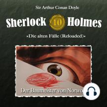 Sherlock Holmes, Die alten Fälle (Reloaded), Fall 10: Der Baumeister von Norwood