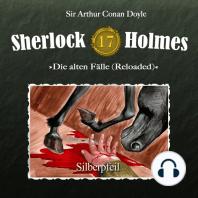 Sherlock Holmes, Die alten Fälle (Reloaded), Fall 17