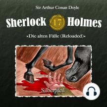 Sherlock Holmes, Die alten Fälle (Reloaded), Fall 17: Silberpfeil
