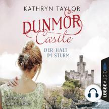 Der Halt im Sturm - Dunmor Castle 2
