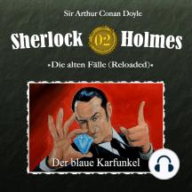 Sherlock Holmes, Die alten Fälle (Reloaded), Fall 2: Der blaue Karfunkel