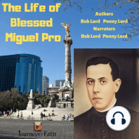 The Life of Blessed Miguel Pro