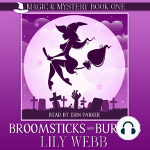 Broomsticks and Burials: Paranormal Cozy Mystery