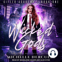 Wicked Gods: Gifted Academy - Book One