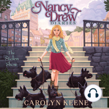 The Stolen Show: Nancy Drew Diaries, Book 19