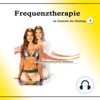 Frequenztherapie im Zentrum der Heilung 3