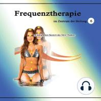 Frequenztherapie im Zentrum der Heilung 6