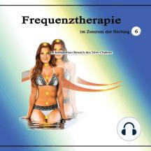 Frequenztherapie im Zentrum der Heilung 6: Im kompletten Bereich des Stirn-Chakras