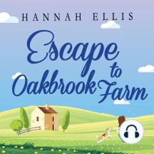 Escape to Oakbrook Farm