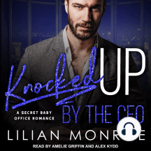 Knocked Up by the CEO: A Secret Baby Office Romance