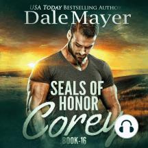 SEALs of Honor: Corey: Book 16: SEALs of Honor