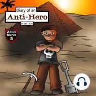 Diary of an Anti-Hero