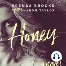 Honey: A Novel