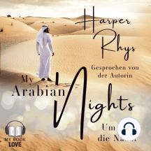 My Arabian Nights: Um uns die Nacht