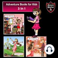 3 Adventure Stories for Children