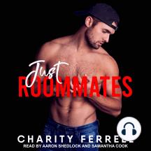 Just Roommates: Blue Beech, Book 5