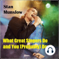 What Great Singers Do and You (Probably) Don't