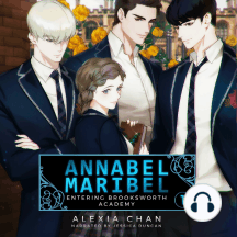 Annabel Maribel: Entering Brooksworth Academy