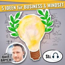 5 IDEEN für für Business & Mindset (Staffel 08): Podcast