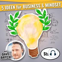 5 IDEEN für für Business & Mindset (Staffel 01): Podcast