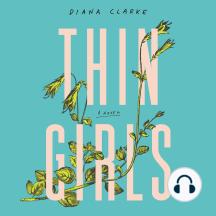 Thin Girls: A Novel
