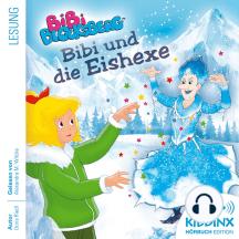Bibi Blocksberg - Hörbuch: Bibi und die Eishexe