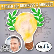 5 IDEEN für für Business & Mindset (Staffel 04): Podcast