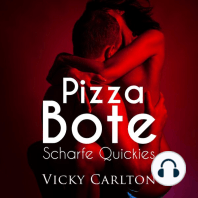 Pizzabote. Scharfe Quickies