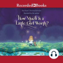 How Much Is a Little Girl Worth?