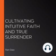Cultivating Intuitive Faith and True Surrender