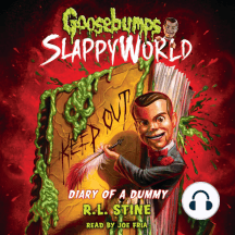 Diary Of A Dummy: Goosebumps SlappyWorld, Book 10