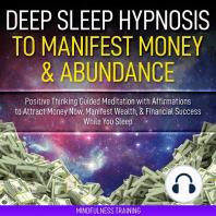 Deep Sleep Hypnosis to Manifest Money & Abundance