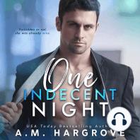 One Indecent Night