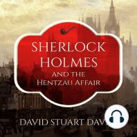 Sherlock Holmes and the Hentzau Affair