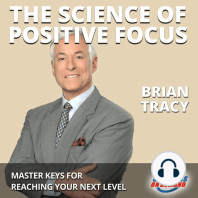 The Science of Positive Focus
