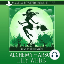 Alchemy and Arson: Paranormal Cozy Mystery