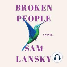 Broken People: A Novel