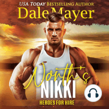 North's Nikki: Book 16: Heroes For Hire