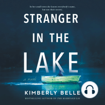 Stranger in the Lake: A Novel