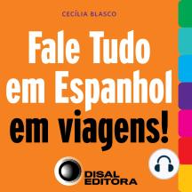 Fale tudo em espanhol em viagens!